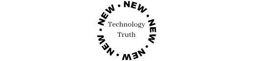 THE TECHNOLOGY TRUTH